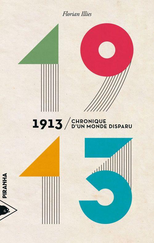 1913 - Chronique d´un monde disparu