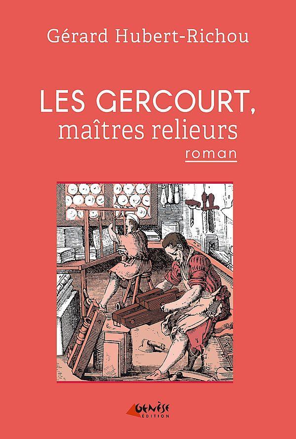 Les Gercourt, maîtres relieurs