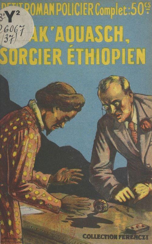 Marak 'Aouasch, sorcier éthiopien