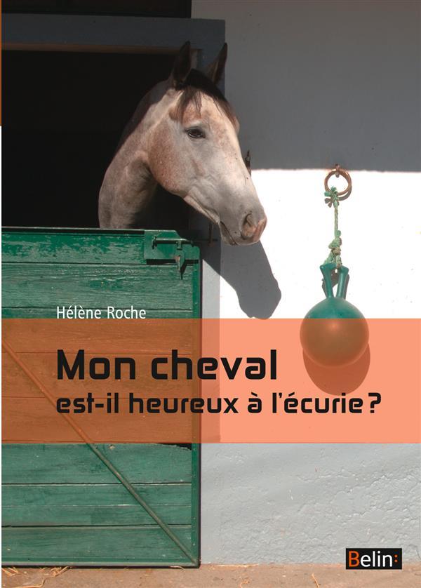 Mon cheval est-il heureux à l'écurie ?