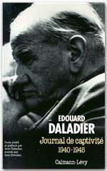 Journal de captivité 1940-1945  - Edouard Daladier
