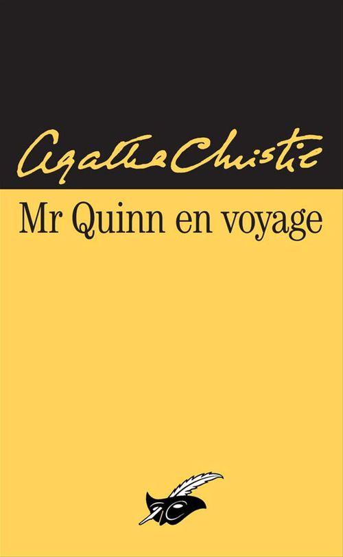 Mr Quinn en voyage  - Agatha Christie