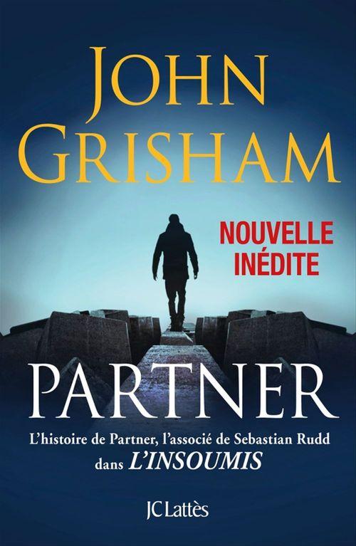 Vente Livre Numérique : Partner - Une nouvelle inédite  - John Grisham