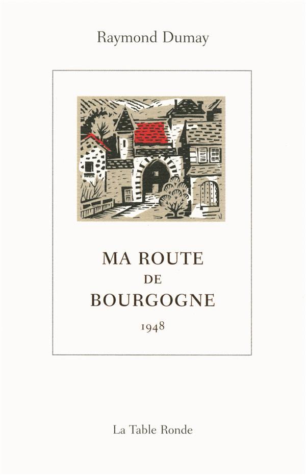 Ma route de Bourgogne 1948