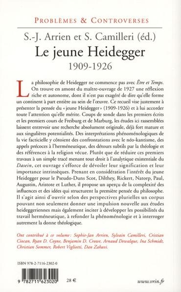 Le jeune Heidegger (1909-1926) ; herméneutique, phénoménologie, théologie