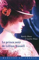Vente Livre Numérique : Le prince noir de Lillian Russell  - Leslie Péan - Kettly Mars