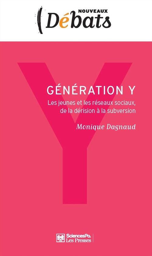 Génération Y ; les jeunes et les réseaux sociaux, de la dérision à la subversion