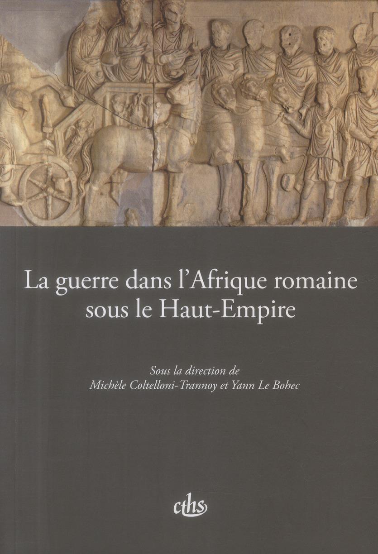 Guerre dans l afrique romaine sous le haut empire