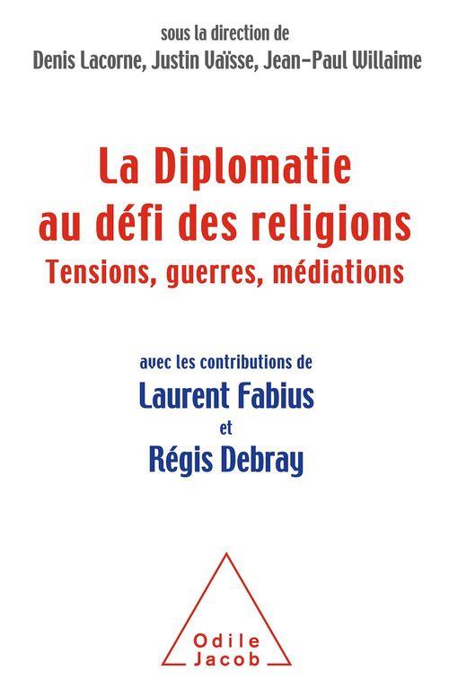 La Diplomatie au défi des religions