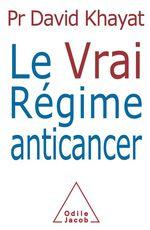 Vente EBooks : Le Vrai Régime anticancer  - David Khayat