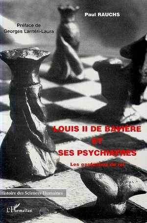 LOUIS II DE BAVIERE ET SES PSY