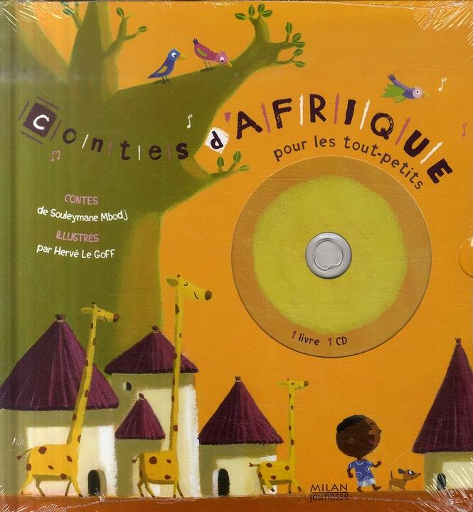 Contes D'Afrique Pour Les Tout-Petits