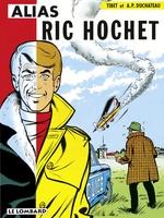 Ric Hochet T.9 ; alias Ric Hochet  - Duchâteau - A.P. Duchâteau - Andre-Paul Duchateau - Tibet