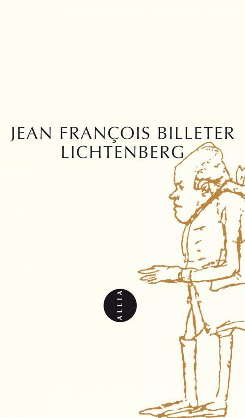 Lichtenberg  - Jean-Francois Billeter
