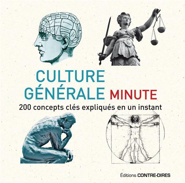 Culture générale minute ; 200 concepts clés expliqués en un instant