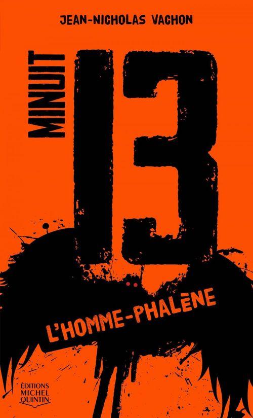 Minuit 13 t.2 ; l'homme-phalène