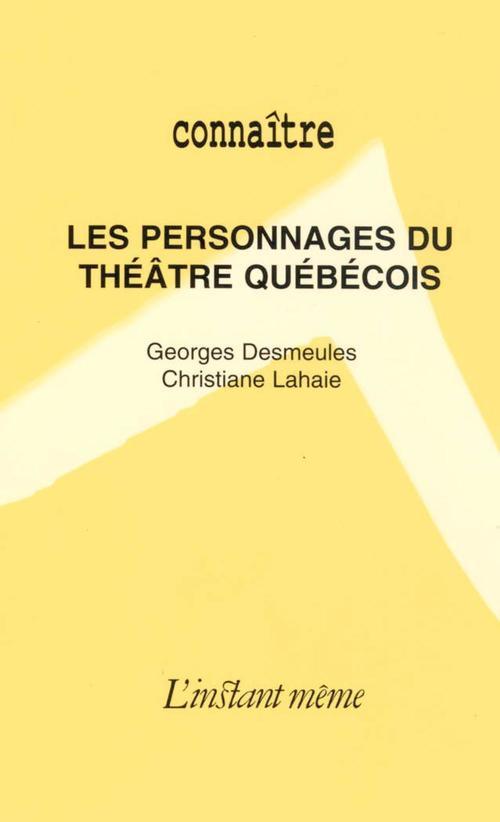 Personnages du theatre quebecois
