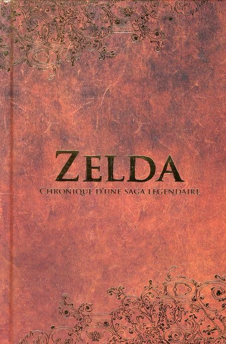 Zelda ; chronique d'une saga légendaire