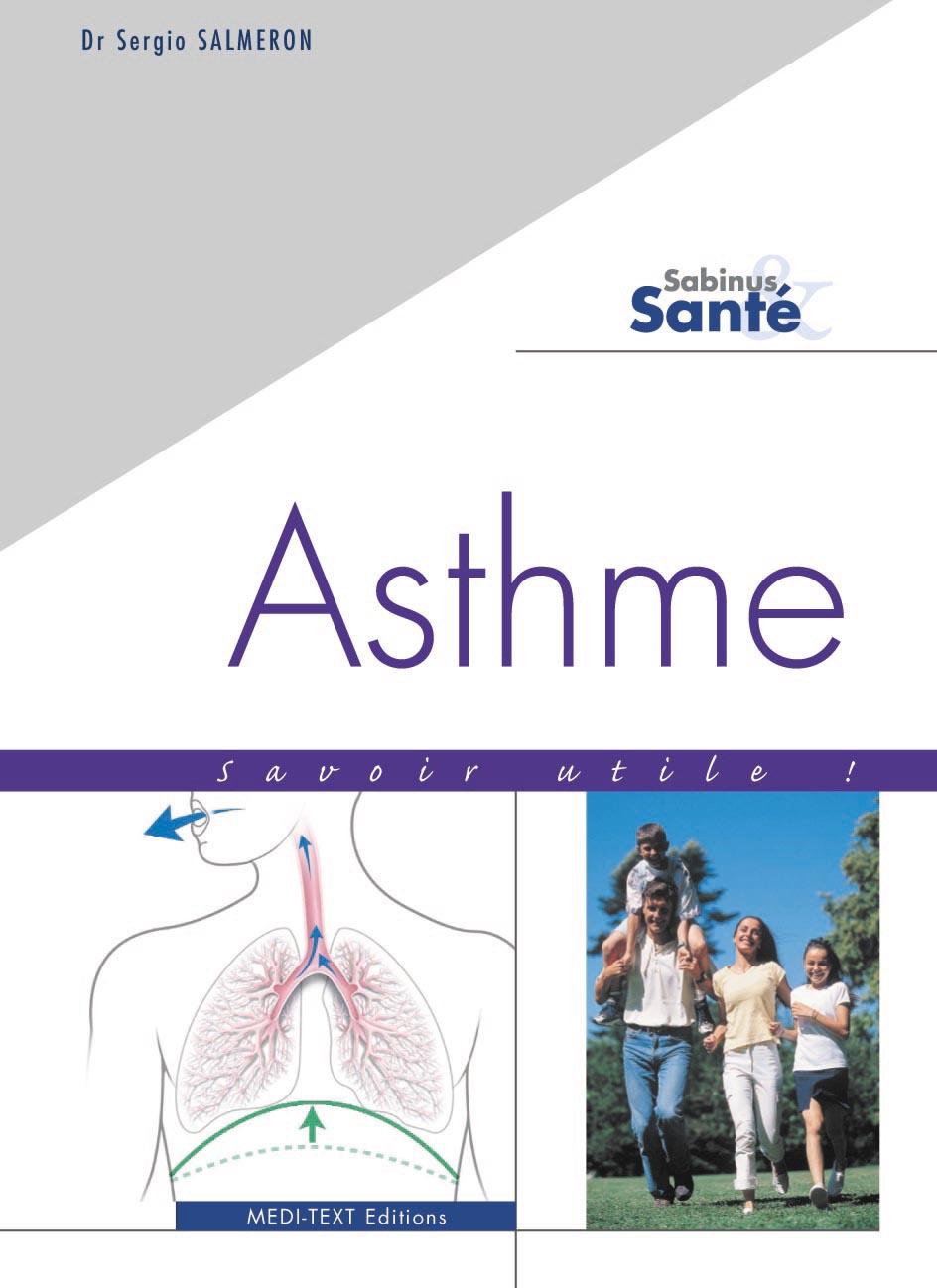 Asthme ; savoir utile!