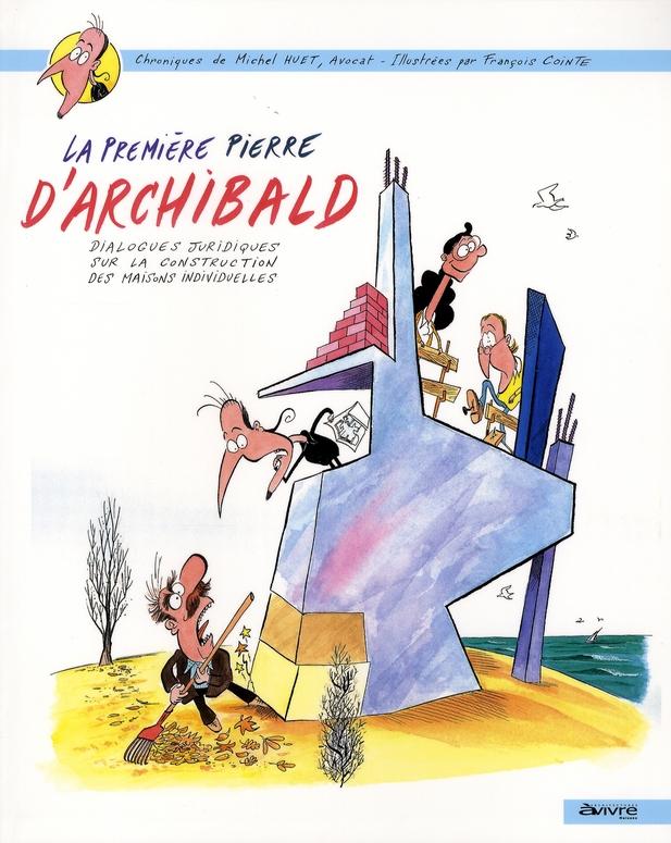 La Premiere Pierre D'Archibald