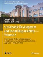 Sustainable Development and Social Responsibility-Volume 2  - Ahmed N. Al-Masri - Yousef Al-Assaf