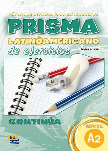Prisma latinoamericano a2  l  ejercicios