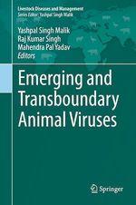 Emerging and Transboundary Animal Viruses