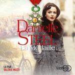 La Médaille  - Danielle Steel - Danielle STEEL - Danielle Steel