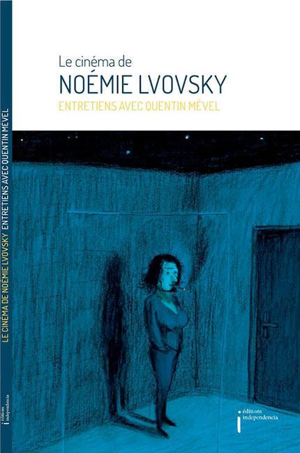 Petit entretien avec Noémie Lvovsky