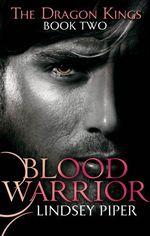 Blood Warrior  - Piper Lindsey