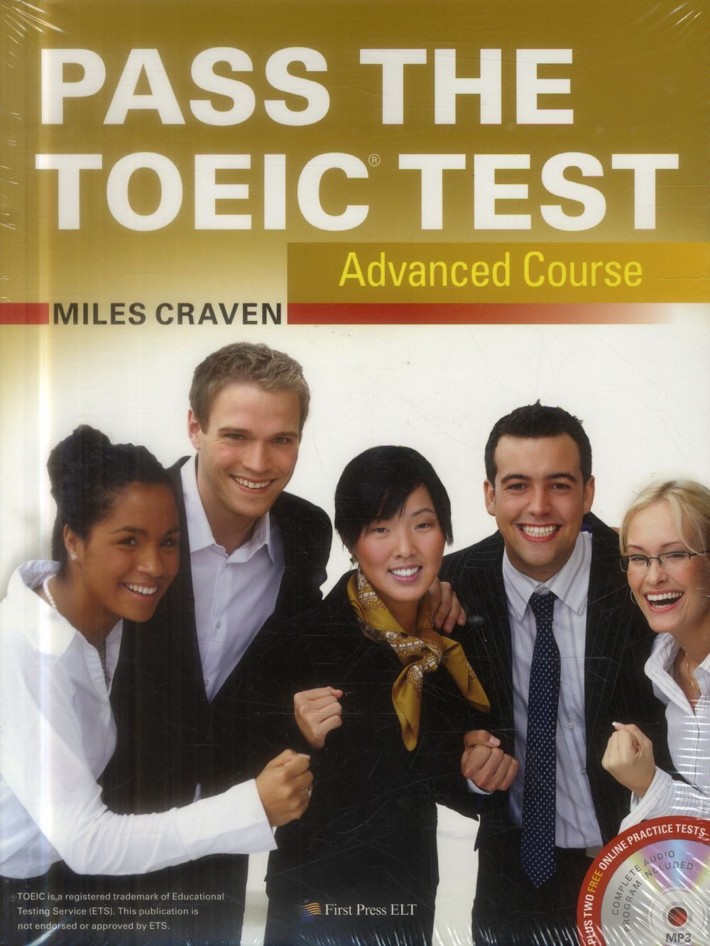 Pass the TOEIC test advanced course with complete audio program answer key and audioscript