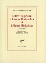 Vente Livre Numérique : Lettres de prison à Lucette Destouches & à Maître Mikkelsen (1945-1947)  - Louis-ferdinand Céline