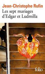 Vente Livre Numérique : Les sept mariages d'Edgar et Ludmilla  - Jean-Christophe Rufin
