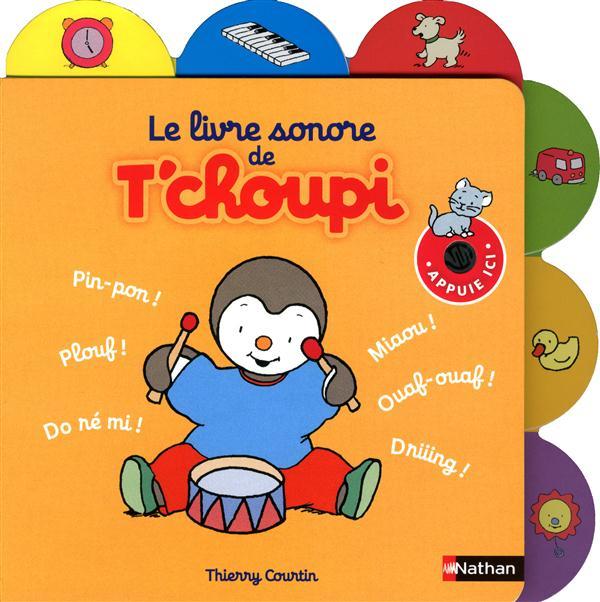Le Livre Sonore De T'Choupi