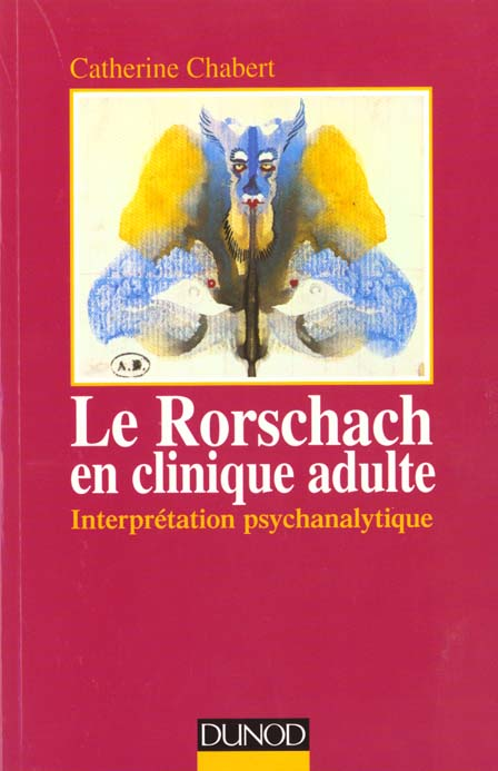 Le rorschach clinique adulte, interpretation psychanalytique