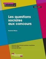 Vente Livre Numérique : Les questions sociales aux concours - Édition 2019  - Suzanne Maury - La Documentation française