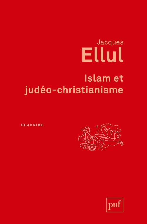 Islam et judéo-christianisme (2e édition)