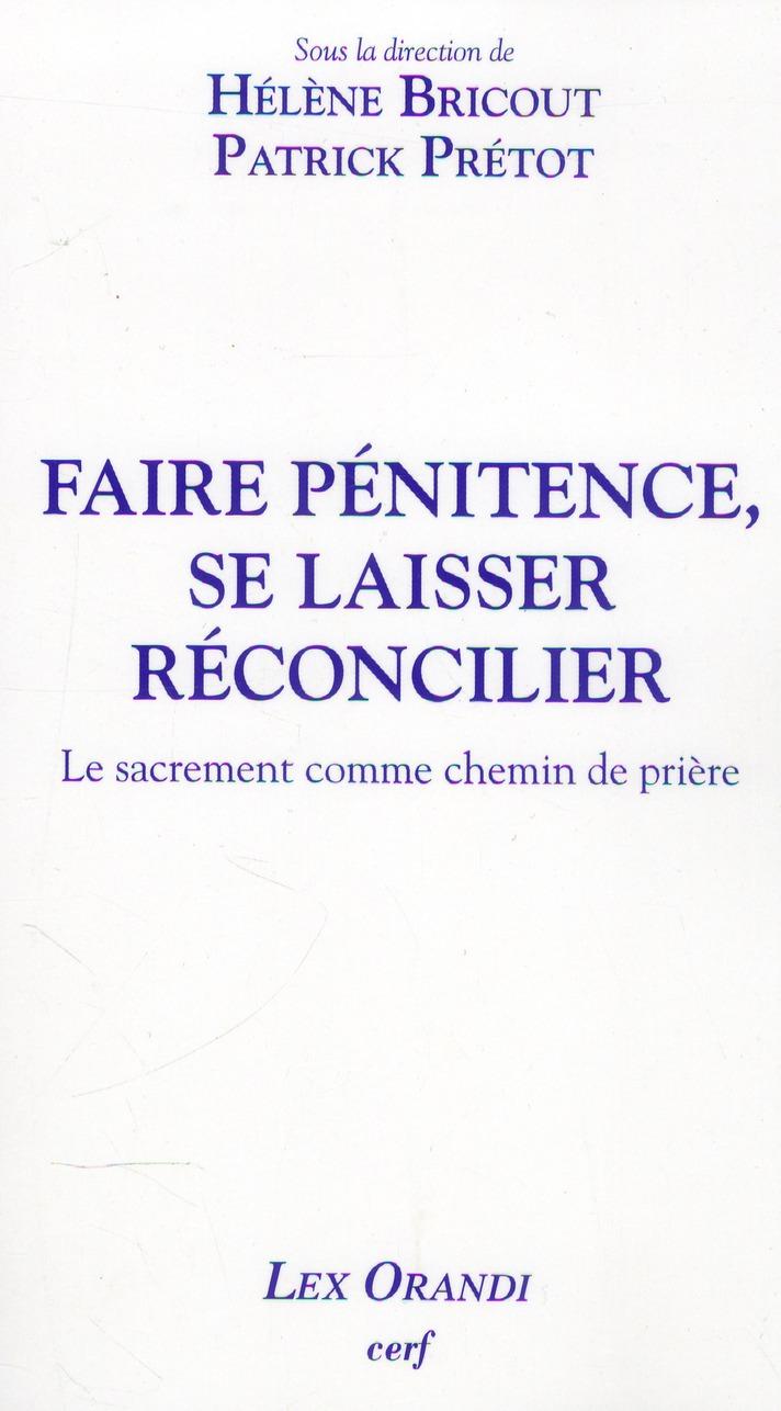 FAIRE PENITENCE, SE LAISSER RECONCILIER