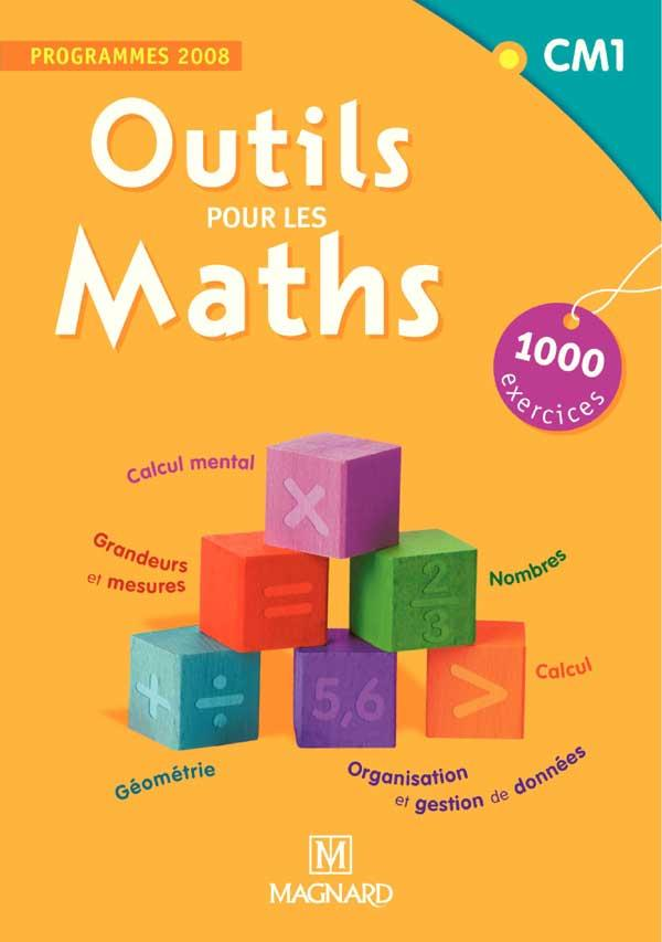 Outils Pour Les Maths ; Cm1 (Edition 2008)