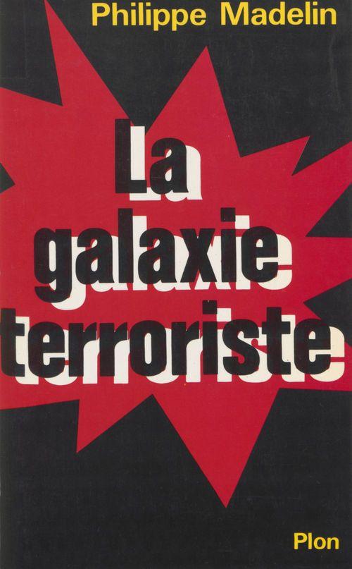 Galaxie terroriste