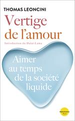 Fort comme la vie, liquide comme l'amour (et la beauté)  - Thomas LEONCINI