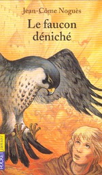 Couverture de Le faucon déniché