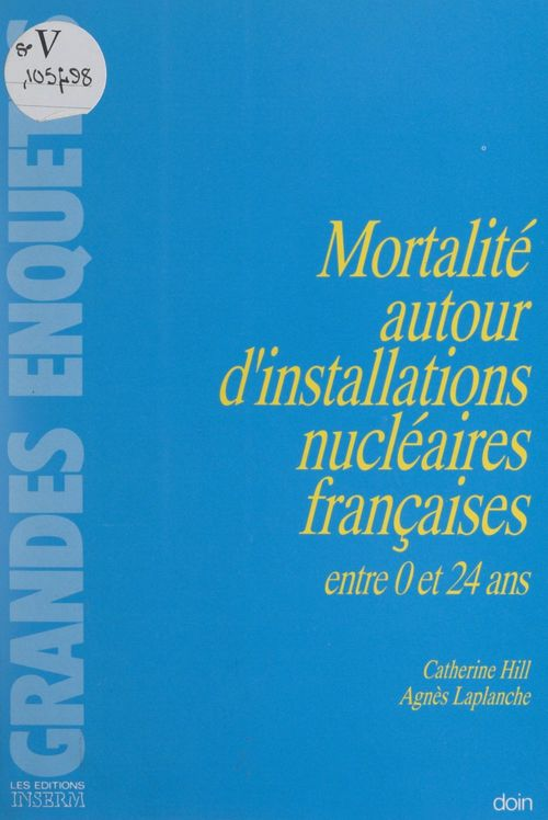 Mortalité autour d'installations nucléaires françaises entre 0 et 24 ans