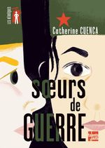 Vente EBooks : Soeurs de guerre  - Catherine CUENCA