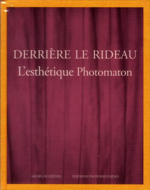 derrière le rideau ; l'esthétique photomaton