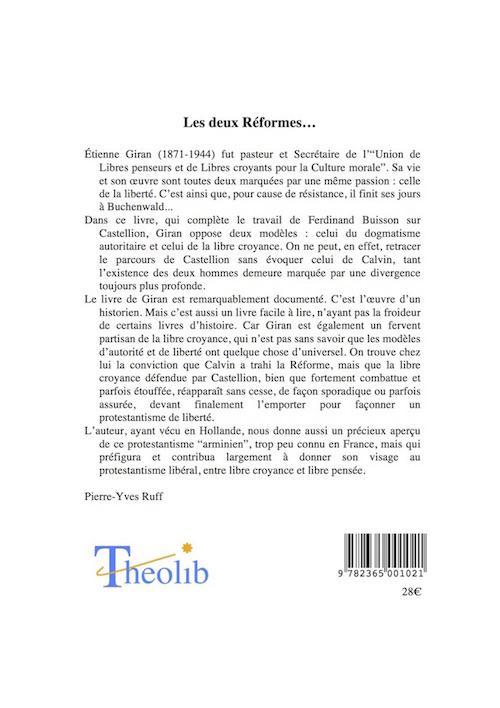 Sébastien Castellion et la réforme calviniste ; les deux réformes
