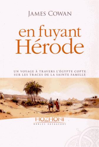 En fuyant Hérode ; un voyage à travers l'Egypte copte avec la Sainte famille