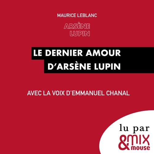 Le dernier amour d´Arsène Lupin