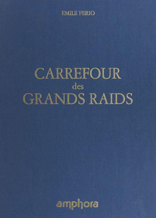 Carrefour des grands raids