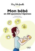Vente Livre Numérique : Mon bébé en 300 questions/réponses  - Marjolaine SOLARO - Marie Dauffer